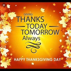 Happy Thanksgiving to you and your families